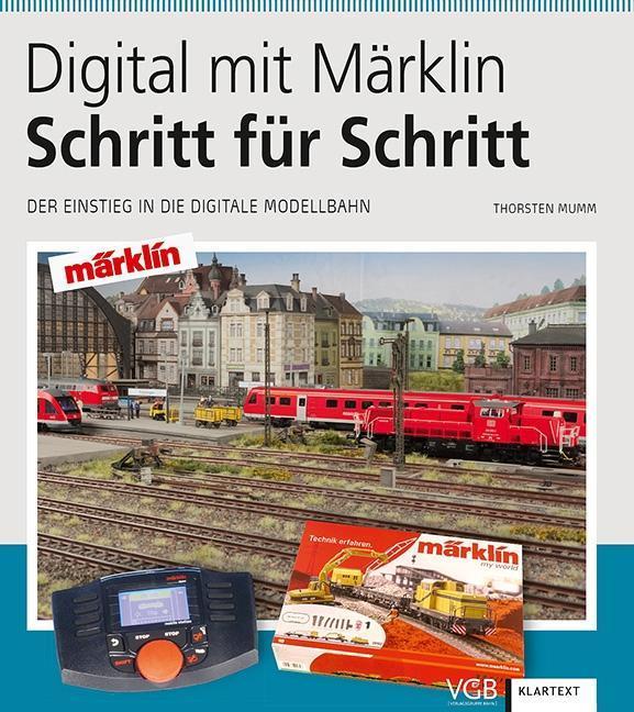 Digital mit Märklin - Schritt für Schritt als Buch