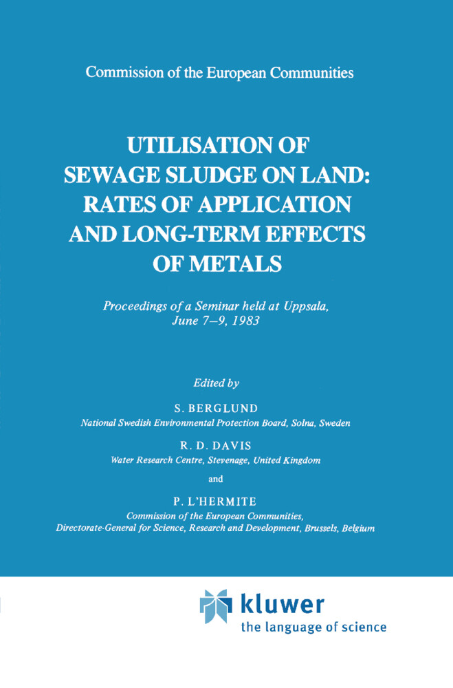 Utilization of Sewage Sludge on Land: Rates of Application and Long-Term Effects of Metals als Buch