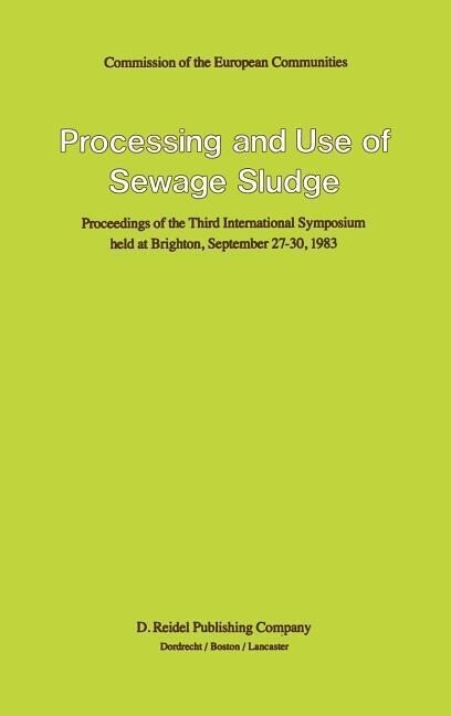 Processing and Use of Sewage Sludge als Buch