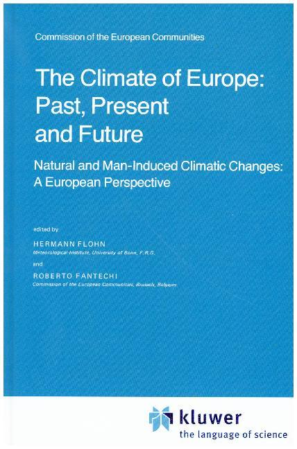 The Climate of Europe: Past, Present and Future als Buch