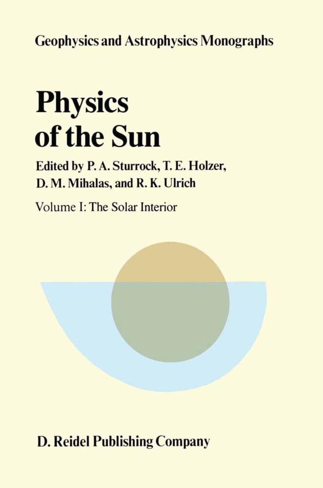 Physics of the Sun als Buch