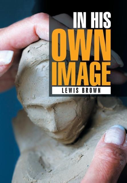 IN HIS OWN IMAGE als Buch von Lewis Brown