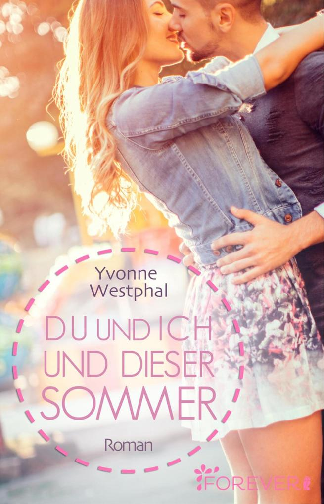 Du und ich und dieser Sommer als eBook
