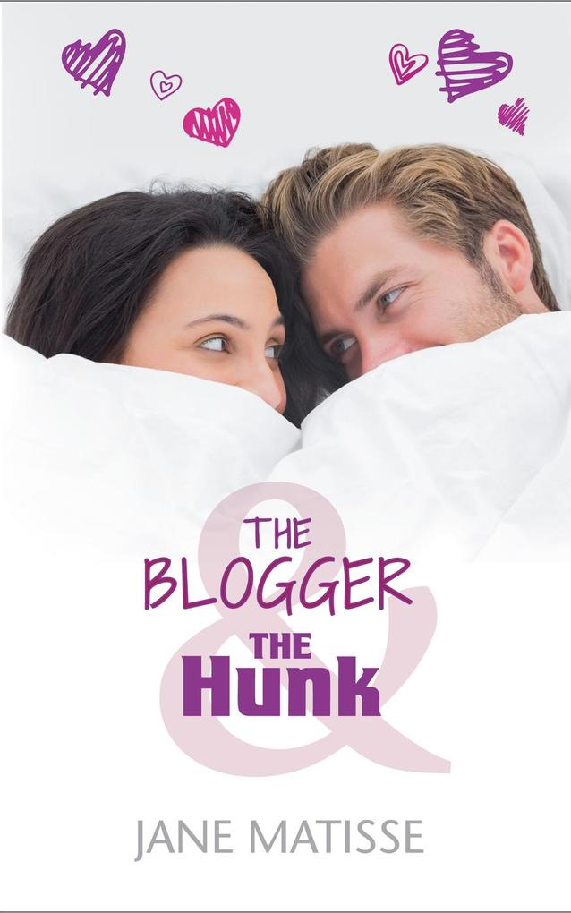 The Blogger and the Hunk als eBook Download von...