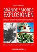 Brände / Morde / Explosionen