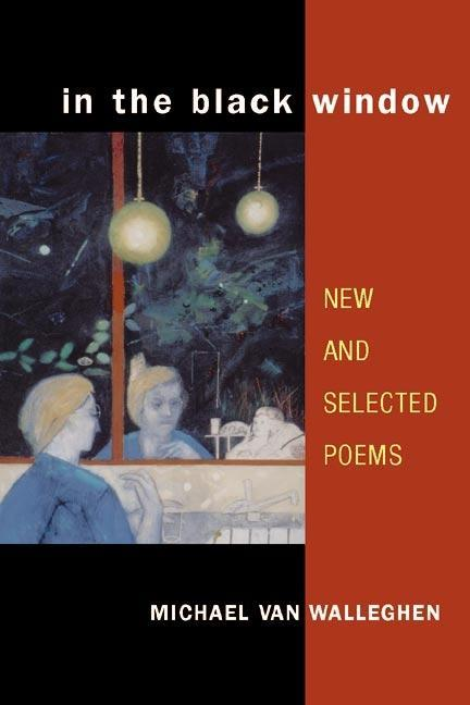 In the Black Window: New and Selected Poems als Taschenbuch