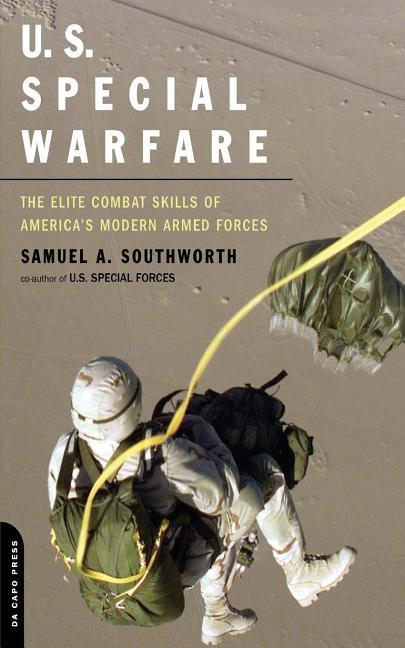 U.S. Special Warfare: The Elite Combat Skills of America's Modern Armed Forces als Taschenbuch