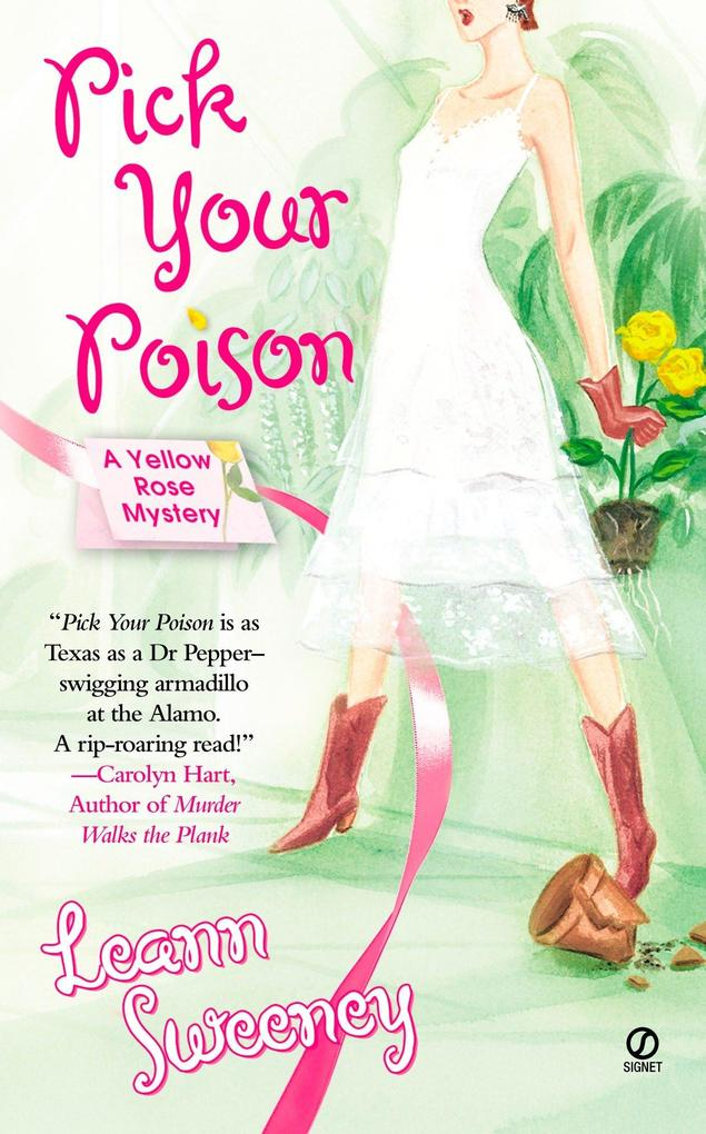 Pick Your Poison: A Yellow Rose Mystery als Taschenbuch
