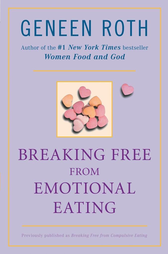 Breaking Free from Emotional Eating als Taschenbuch