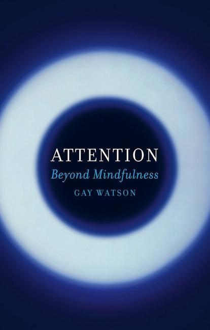 Attention als Buch von Gay Watson