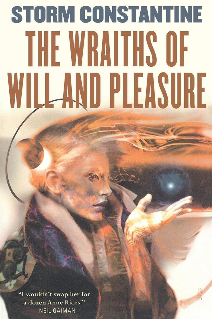 The Wraiths of Will and Pleasure als Taschenbuch
