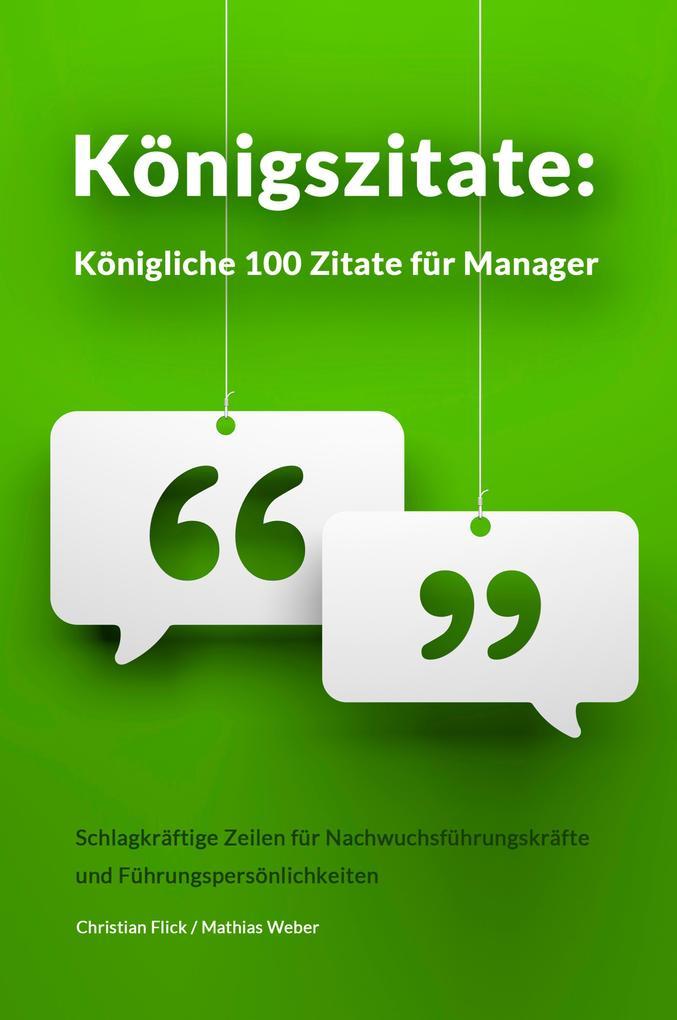 Königszitate: Königliche 100 Zitate für Manager als eBook epub