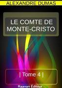 LE COMTE DE MONTE-CRISTO - TOME 4