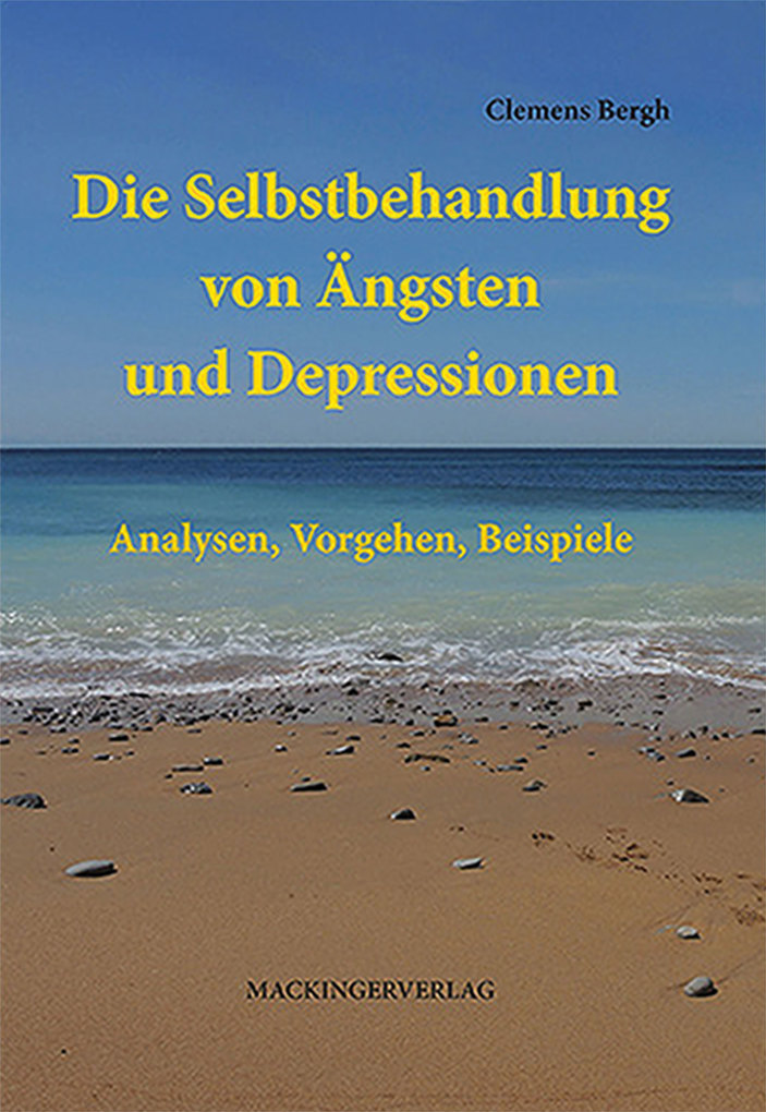 Die Selbstbehandlung von Ängsten und Depression...