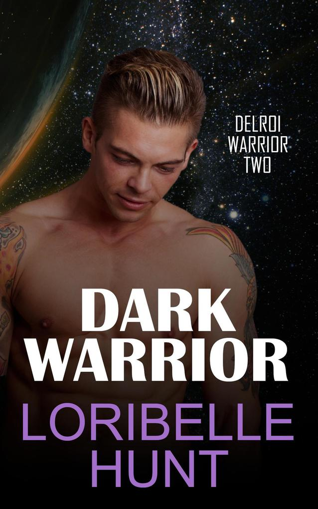 Dark Warrior (Delroi Warrior, #2) als eBook epub