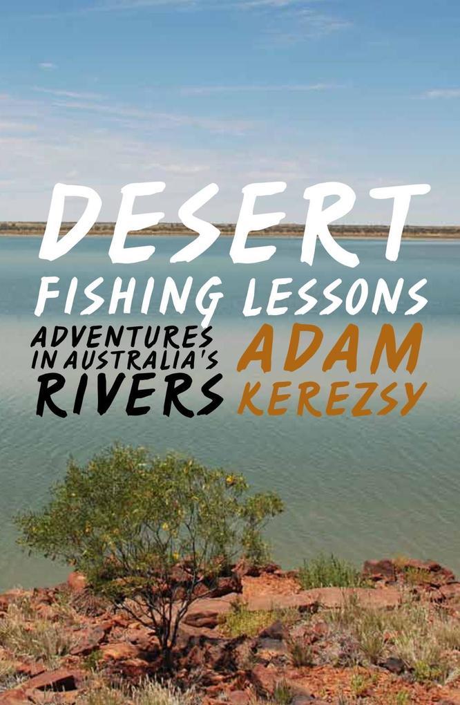Desert Fishing Lessons als eBook Download von A...