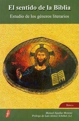 El Sentido de la Biblia: Estudio de Los Generos Literarios als Taschenbuch