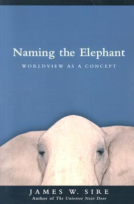 Naming the Elephant: Worldview as a Concept als Taschenbuch