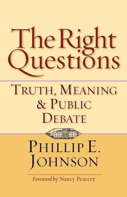 The Right Questions: Truth, Meaning & Public Debate als Taschenbuch