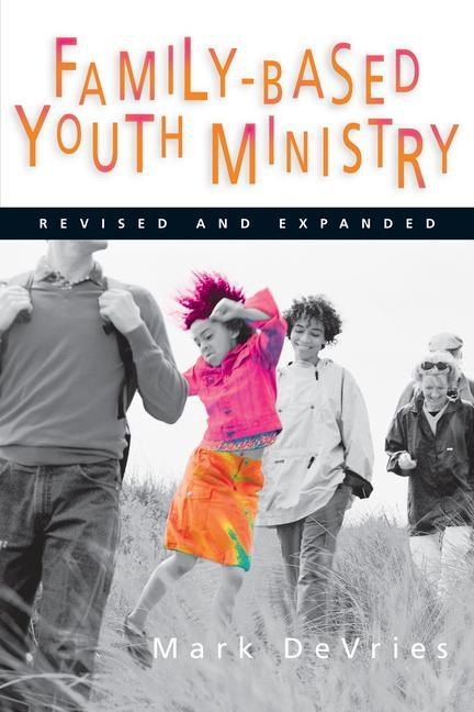 Family-Based Youth Ministry als Taschenbuch