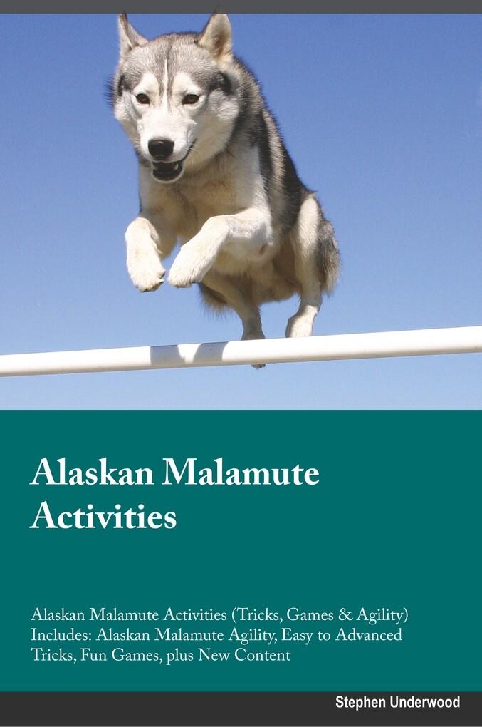 Alaskan Malamute Activities Alaskan Malamute Ac...