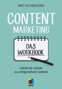 Content Marketing - Das Workbook als Buch von I...