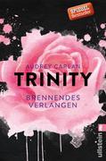 Trinity 05 - Brennendes Verlangen