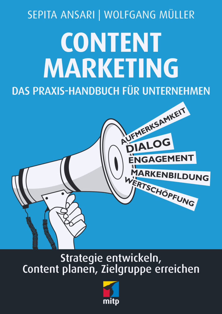 Content Marketing. Das Praxis-Handbuch für Unte...
