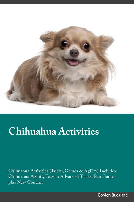 Chihuahua Activities Chihuahua Activities (Tric...