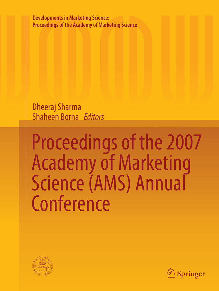 Proceedings of the 2007 Academy of Marketing Sc...