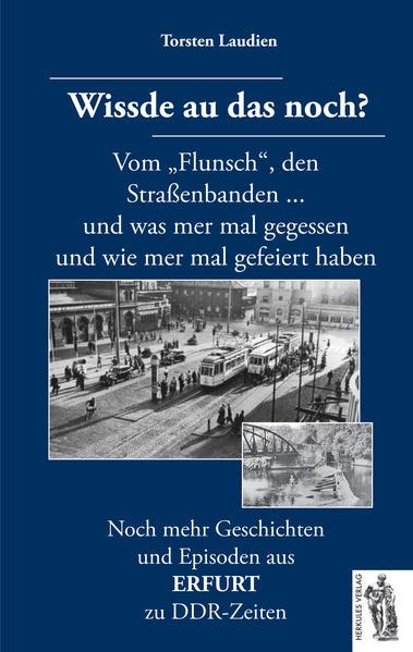 Erfurt - Wissde au das noch? als Buch von Torst...