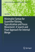 Minimalist Syntax for Quantifier Raising, Topicalization and Focus Movement: A Search and Float Approach for Internal Merge