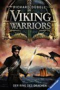 Viking Warriors 02: Der Ring des Drachen