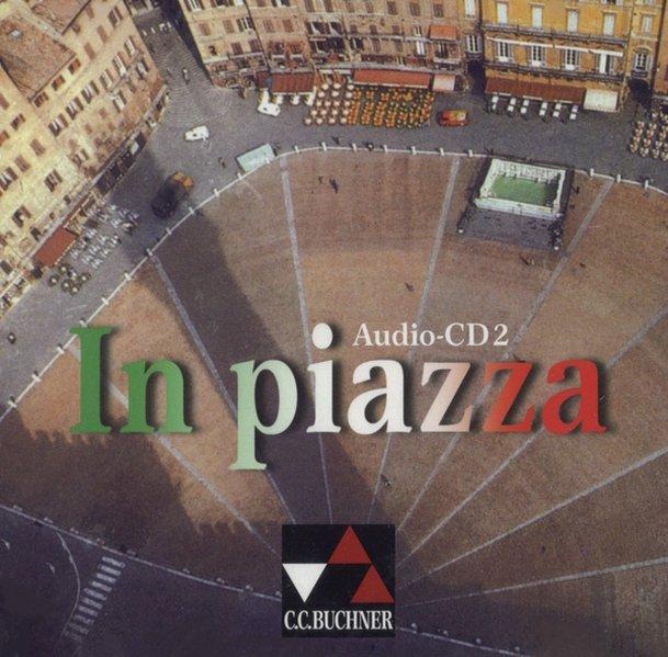 In piazza 2. CD als Hörbuch
