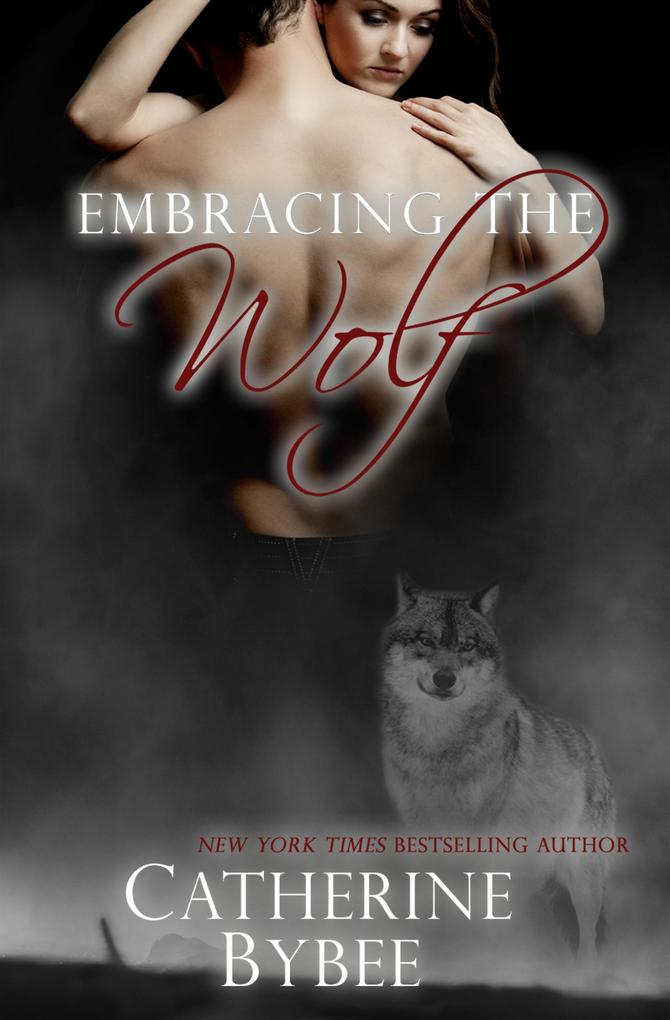 Embracing the Wolf als eBook epub