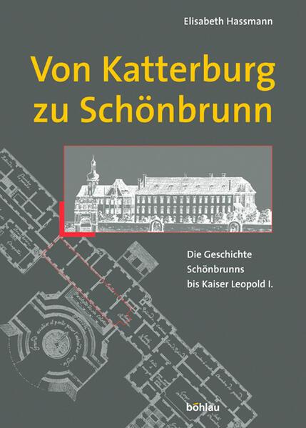 Von Katterberg zu Schönbrunn als Buch