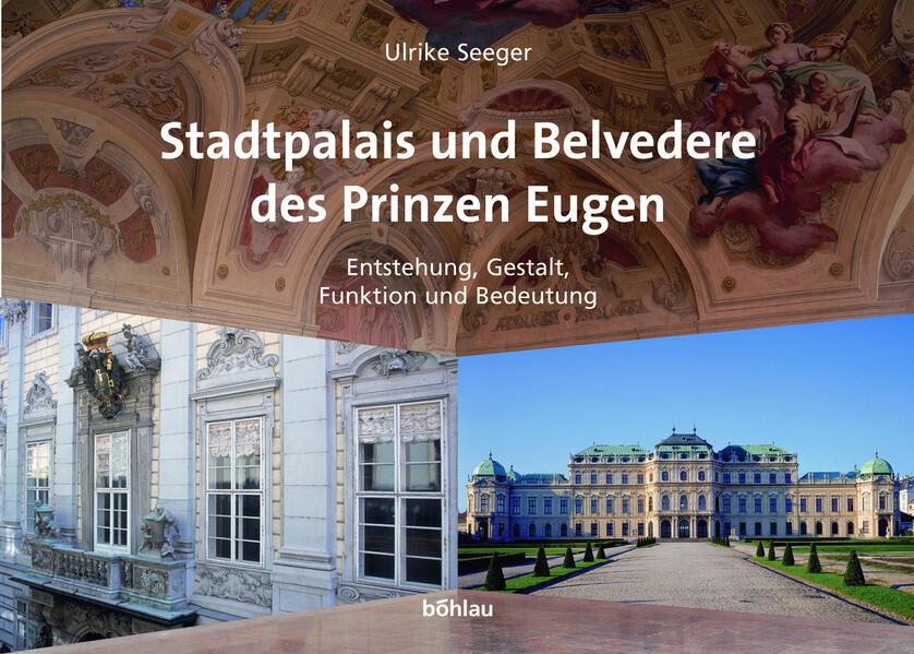 Stadtpalais und Belvedere des Prinzen Eugen als Buch