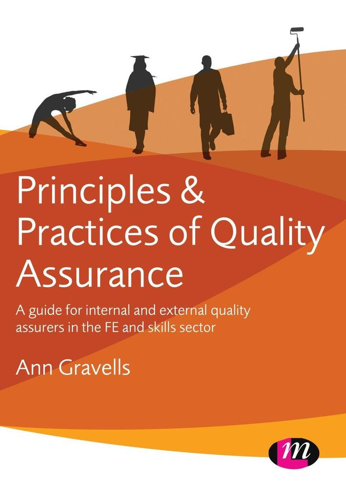 Principles and Practices of Quality Assurance a...