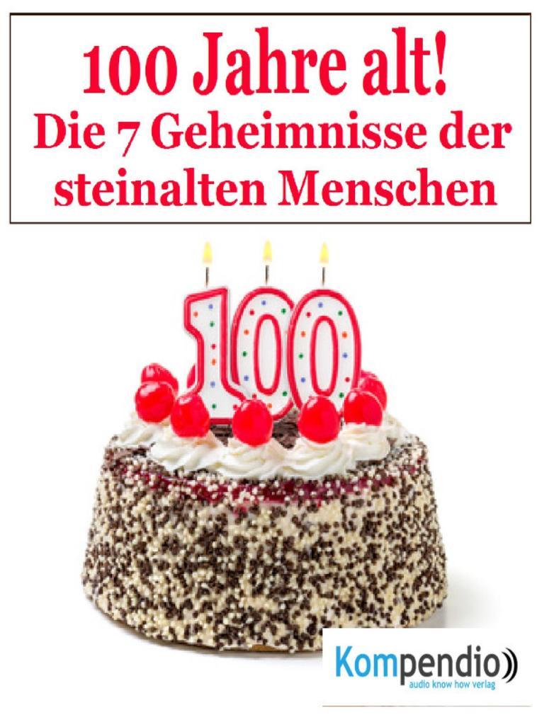 100 Jahr alt! als eBook