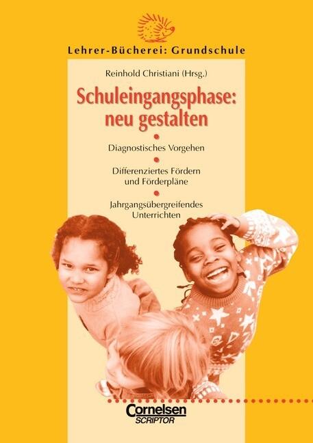 Schuleingangsphase: neu gestalten als Buch
