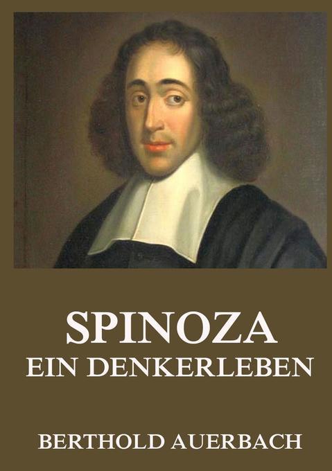 Spinoza - Ein Denkerleben als Buch