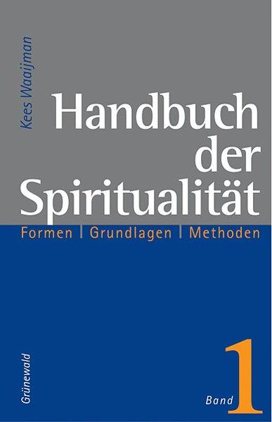Handbuch der Spiritualität 1 als Buch
