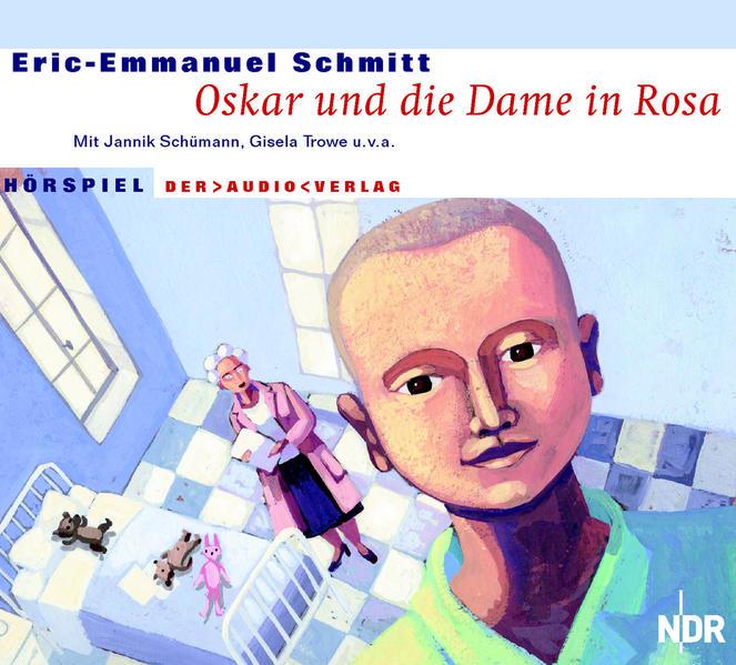 Oskar und die Dame in Rosa. 2 CDs als Hörbuch