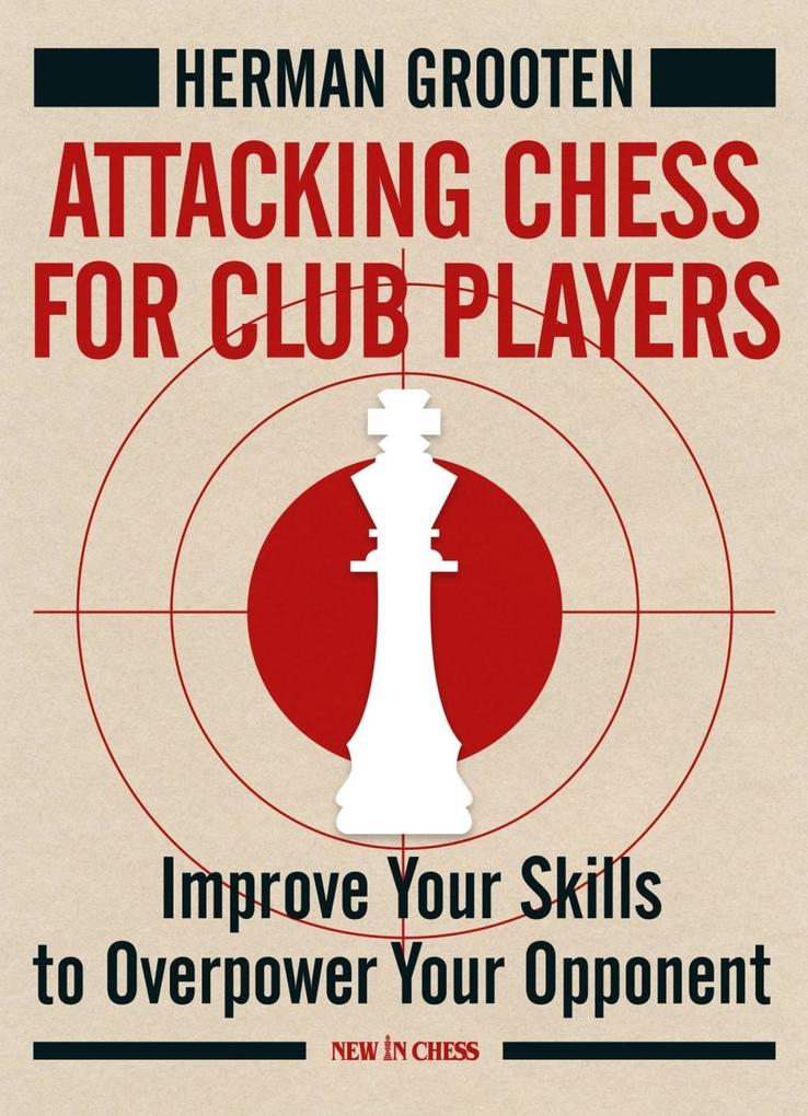 Attacking Chess for Club Players als eBook Down...