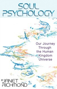 Soul Psychology: Our Journey Through the Human ...