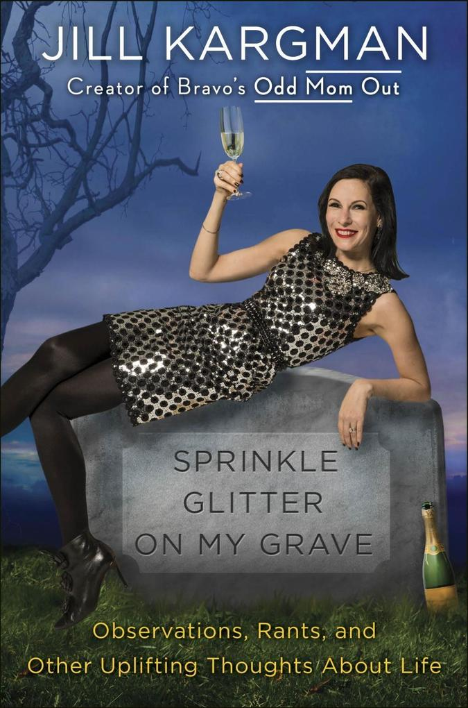 Sprinkle Glitter on My Grave als eBook Download...