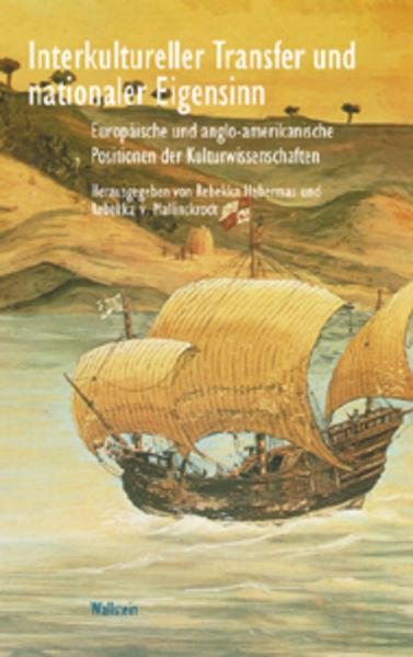 Interkultureller Transfer und nationaler Eigensinn als Buch