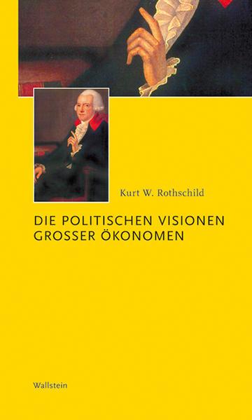 Die politischen Visionen großer Ökonomen als Buch