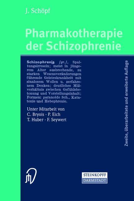 Pharmakotherapie der Schizophrenie als Buch