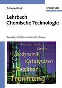 Lehrbuch Chemische Technologie